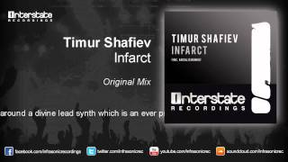 Timur Shafiev - Infarct (Original Mix)