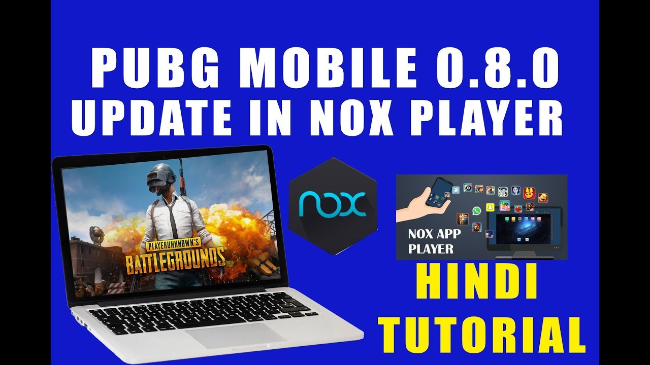 How To Download Sanhok Map On Pubg Mobile 0 8 6 And Unlock: How To Download PUBG Mobile 0.8.0 Version In Nox Player