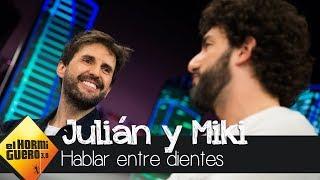 El código entre Julián López y Miki Esparbé para hablar entre dientes - El Hormiguero 3.0