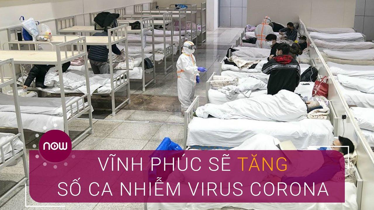 Vĩnh Phúc: Số ca nhiễm virus Corona sẽ còn tăng  | VTC Now