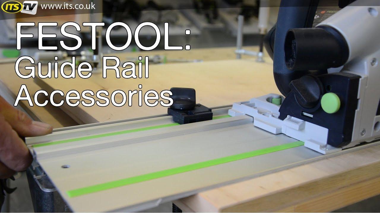 Festool Guide Rail Accessories Youtube