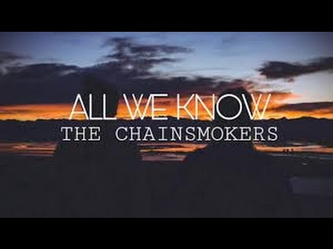 The Chainsmokers -  All We Know ft.  Phoebe Ryan Lyrics dan Terjemahan
