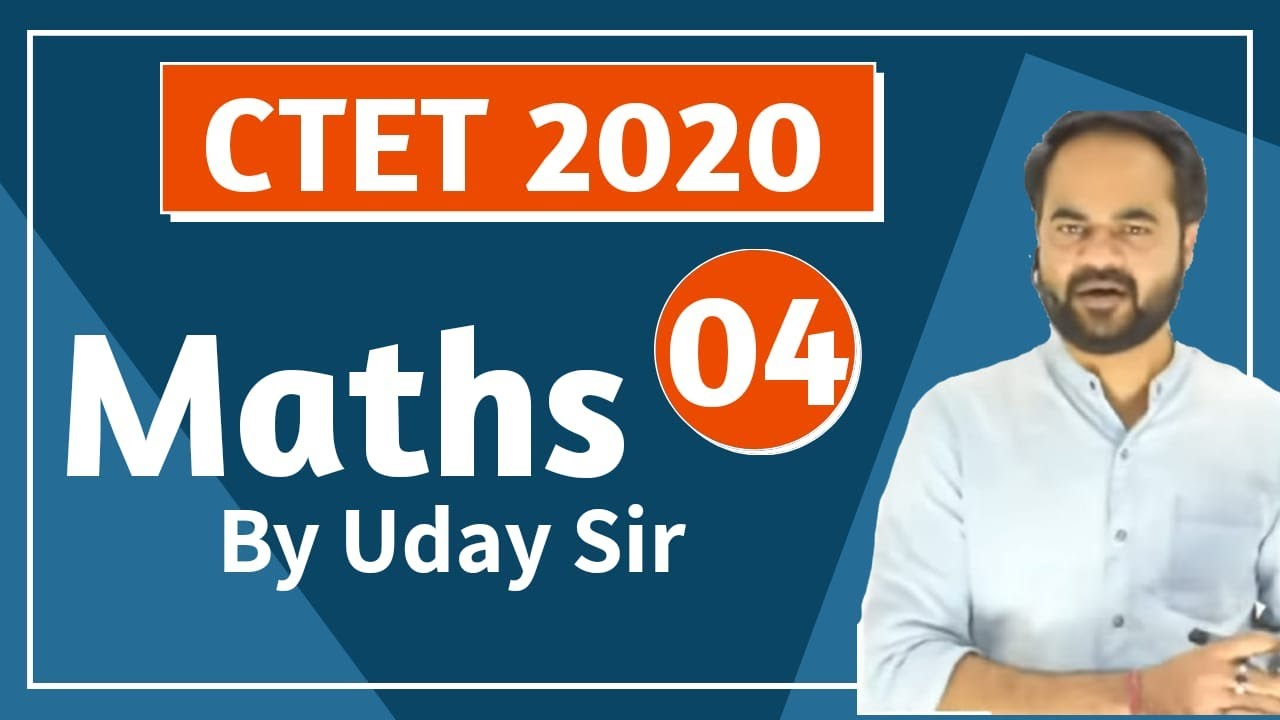 Target CTET-2020 | Maths Content by Uday Sir | Class-04