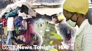 The U.S. Is Fighting Rwanda Over Trading Used Clothes (HBO)