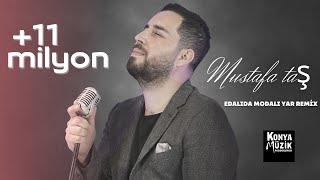 Mustafa Taş _ Edalıda Modalı Yar (Remix)
