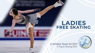 Ladies | Free Skating | ISU World Figure Skating Team Trophy