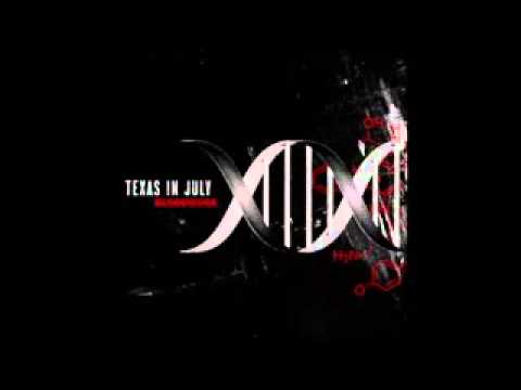 Texas In July - [Bloodwork Full Album]