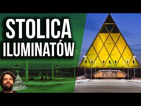 Astana - Stolica Illuminati. Miasto Tajemniczych Obrzędów NWO - Spiskowe Teorie