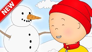 ★NEW★ Caillou and the Snow Day (◠‿◠) | Caillou Videos For Kids