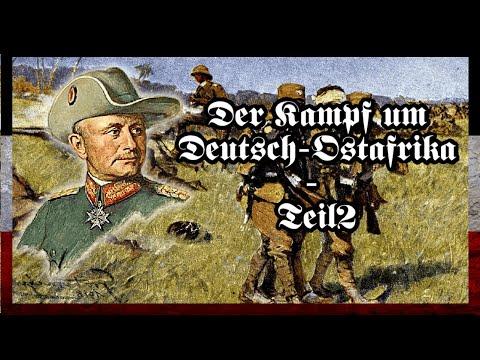 Paul von Lettow-Vorbecks Kampf um Deutsch-Ostafrika - Teil 2