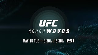 UFC Sound Waves Ep. 3 – Team Training
