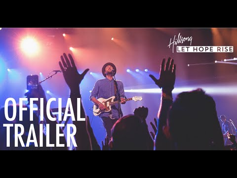 HILLSONG - LET HOPE RISE | Official Trailer #1 [HD] | Pure Flix