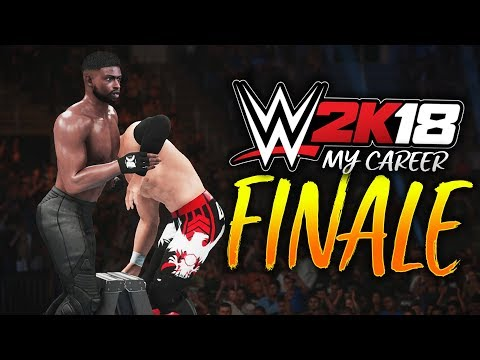 WWE 2K18 My Career Mode - SERIES FINALE!! WHO WILL BE THE UNIVERSAL CHAMPION?!
