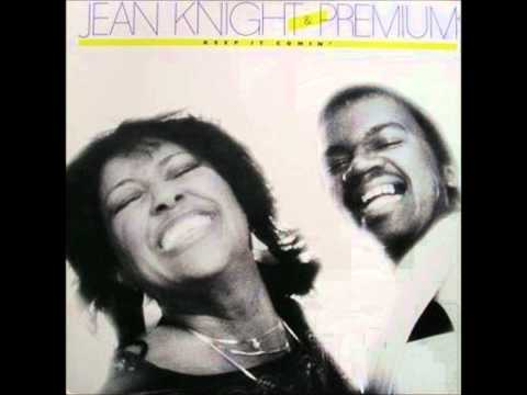 JEAN KNIGHT & PREMIUM - YOU GOT THE PAPERS (BUT I GOT THE MAN)