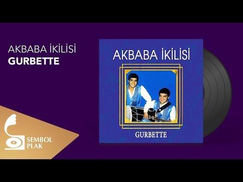 Akbaba İkilisi - Gurbette (Full Albüm)