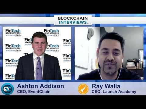 Blockchain Interviews - Ray Walia, CEO Of Launch Academy On Traction Conference
