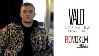 Interview VALD - RdvOKLM « Agartha »