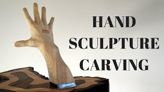 Hand sculpture carving/whittling