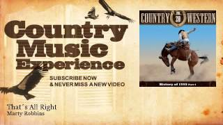 Marty Robbins - That´s All Right - Country Music Experience YouTube Videos
