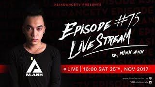 Asia Dance TV - Episode: 75 DJ Minh Anh