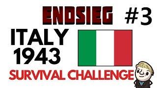 HoI4 - Endsieg - 1943 WW2 Italy - #3 TAKE TWO! DEFENSE DEFENSE DEFENSE