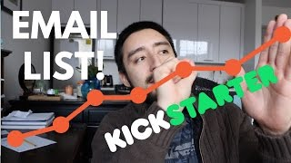The Easiest Way to Grow a Kickstarter Email List and Get Backers