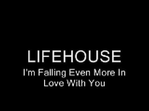 youtube - lifehouse - i'm falling even more in love with you
