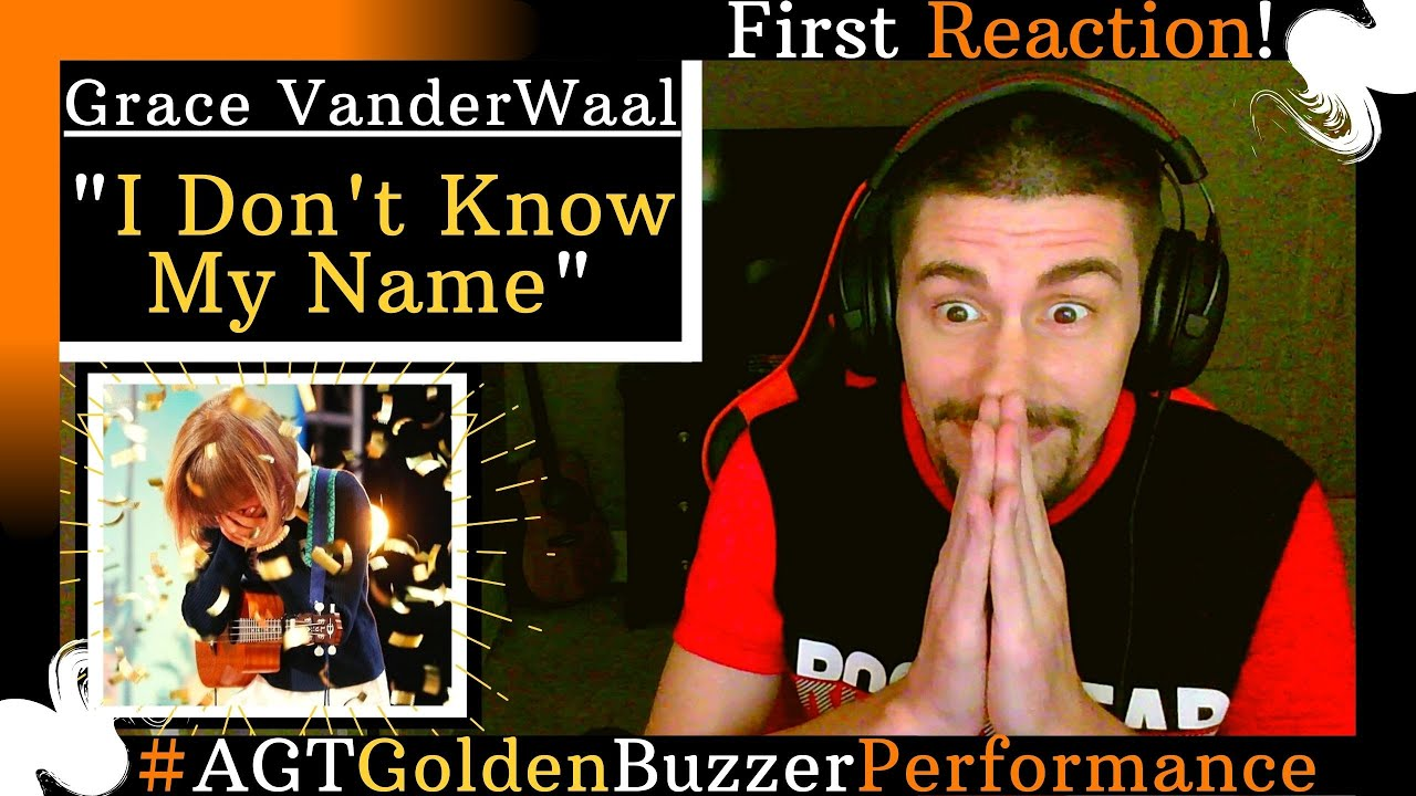 """Grace VanderWaal - """"I Don't Know My Name"""" [REACTION] 