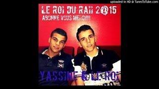 Mohamed Benchenet Live Choc 2015 - 3la Jaleha Bouya Taradeniii avec ---- Yassine Le Roi
