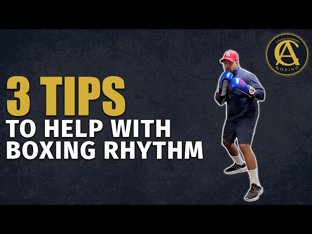 3 tips to Help with Boxing Rhythm [ Very Important ] | Coach Anthony