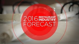 2016 Restaurant Industry Forecast