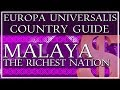 Gambar cover EU4 Guide: How to Play Malaya, the RICHEST nation