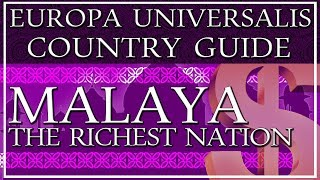 EU4 Guide: How to Play Malaya, the RICHEST nation