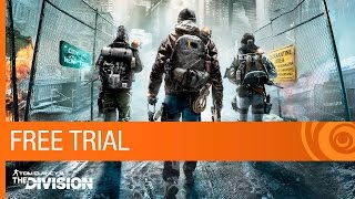 Tom Clancy's The Division | Free Trial Trailer
