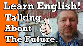 Learn English: Talking About the Future | Video with Subtitles