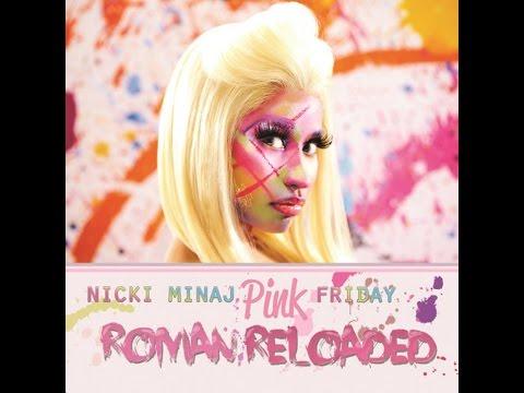 Top 10 - Pink Friday: Roman Reloaded (Album) Nicki Minaj