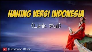 Download Mp3 Lirik Lagu Viral Haning - Dayak Versi Indonesia Full Bass 2019  Lirik