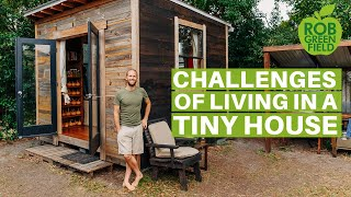 The Challenges of Living Simply and Sustainably in my Tiny H...