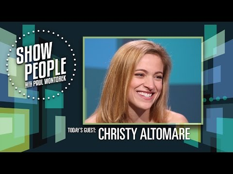 Show People with Paul Wontorek: Christy Altomare of ANASTASIA