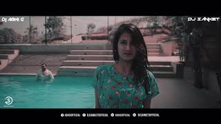 Altaf Raja Mashup | Remix | DJ ABHI G - DJ SANKET PATIL