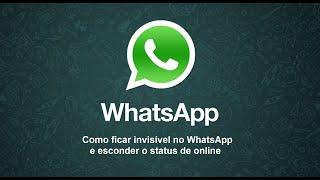 Como ficar invisível no WhatsApp e esconder o status de online