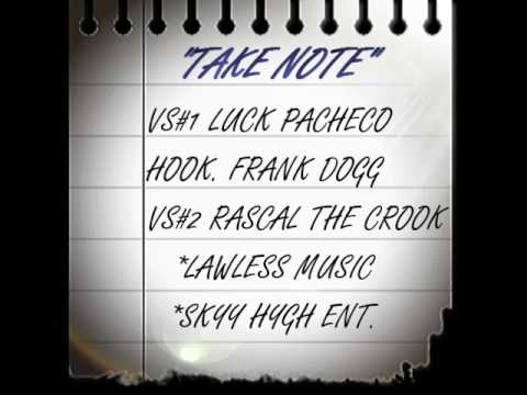 "LAWLESS MUSIC X SKYY HYGH ENT ""TAKE NOTE"" (RAW)"