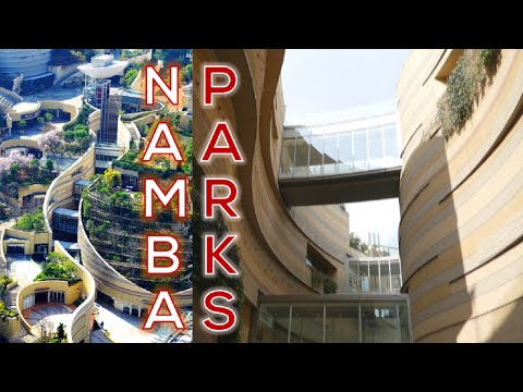 Namba Parks ★ Osaka's beautiful architecture! 街歩き・大阪なんばパークス!