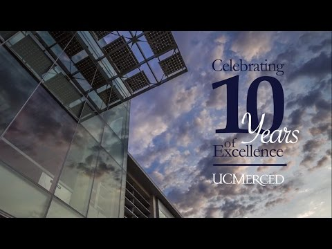 UC Merced | Celebrating 10 Years of Excellence