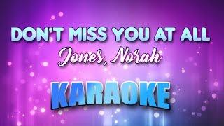 Jones, Norah - Don't Miss You At All (Karaoke & Lyrics)