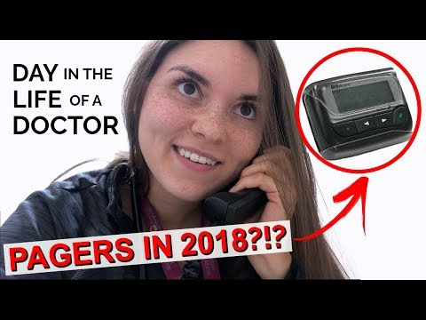 DAY IN THE LIFE OF A DOCTOR: PAGERS in 2018?