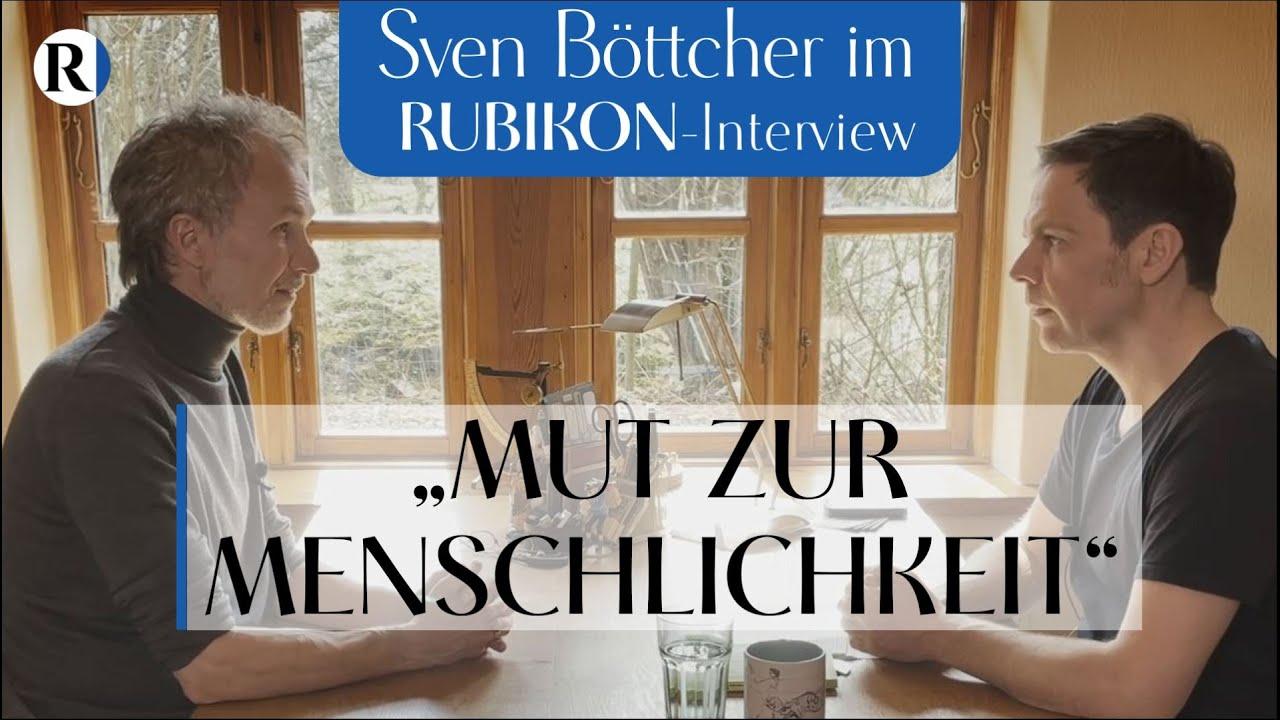 """RUBIKON: Im Gespräch: """"Mut zur Menschlichkeit"""" (Sven Böttcher und Jens Lehrich)"""