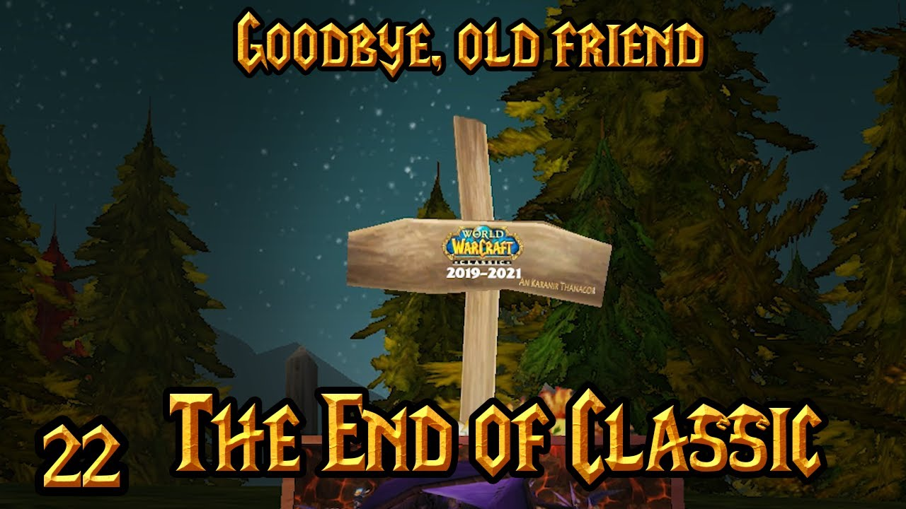 The End of Classic - Gorak's Guide to Classic WoW, Episode 22 (WoW Machinima)