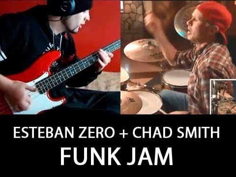 FUNK JAM - Esteban zero .feat Chad Smith