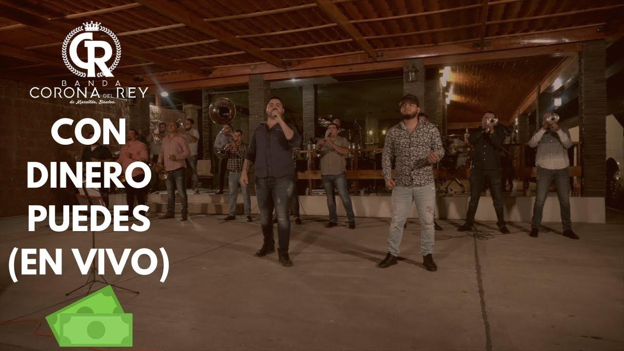 Con Dinero Puedes (En Vivo) - Banda Corona Del Rey
